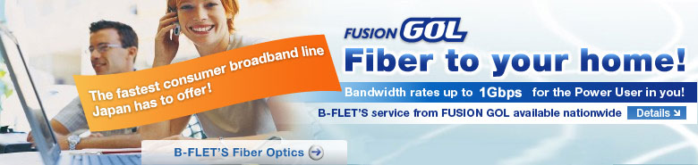 Fiber to your home! B-Flet's service from FUSION GOL available nationwide